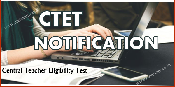CTET Exam Notification